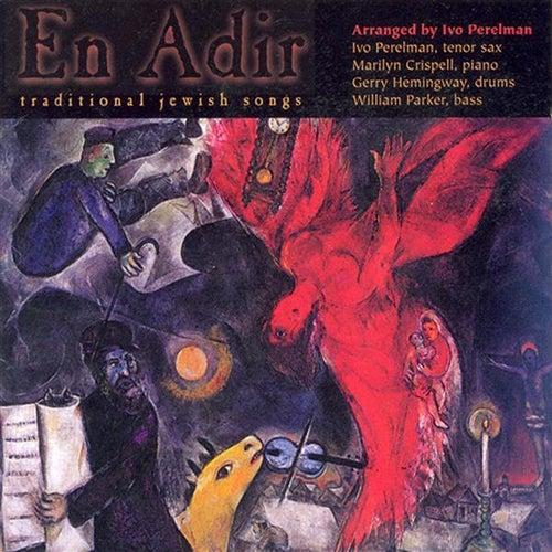 En Adir - Traditional Jewish Songs by Marilyn Crispell