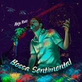 Bossa Sentimental van Alejo Ruiz