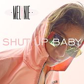 Shut up Baby de Melanie