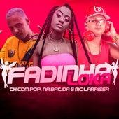 Fadinha Loka by Pop Na Batida Th CDM