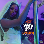 Wife You (Curtis Lowe Remix) de Childish Major