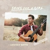 Song for a Girl van Lawson Bates