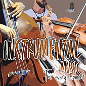 Instrumental Music for Every Moment, Vol. 8 de German Garcia