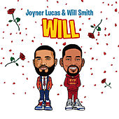 Will (Remix) by Joyner Lucas