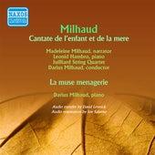 Milhaud: Cantate de l'enfant et de la mere - La muse menagere (1945, 1950) de Various Artists