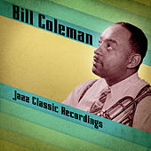 Jazz Classic Recordings (Remastered) by Bill Coleman