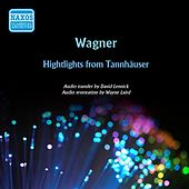 Wagner: Highlights from Tannhauser (1957) by Various Artists