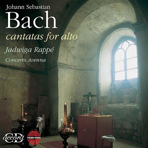 Bach: Cantatas for Alto by Jadwiga Rappe