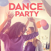Dance Party di Various Artists