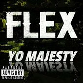 FLEX by Yo Majesty