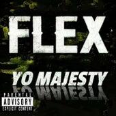 FLEX von Yo Majesty