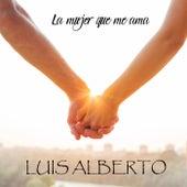 La mujer que me ama (Remix) by Luis Alberto