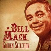 Golden Selection (Remastered) van Bill Mack