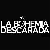 Vol. 2 von La Bohemia Descarada