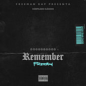 Remember by Freeman Rap