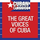 The Great Voices of Cuba de Various Artists
