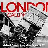 London Calling by Michael Oman