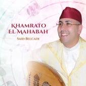 Khamrato El Mahabah (Inshad) de Said Belcadi