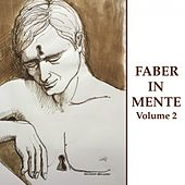 Faber in mente, Vol. 2 von Faber In Mente