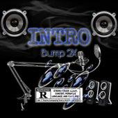 Bump 2X INTRO von Slam Huncho