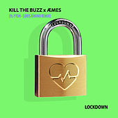 Lockdown (Loris Cimino Remix) von Kill The Buzz