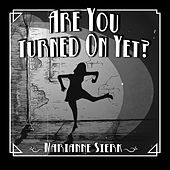 Are You Turned on yet? de Marianne Sierk