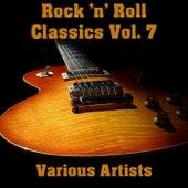 Rock 'n' Roll Classics Vol. 7 de Various Artists