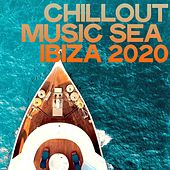 Chillout Music Sea Ibiza 2020 di Various Artists