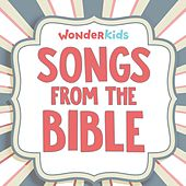 Songs from the Bible by Wonder Kids