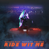 Ride Wit Me (feat. PnB Rock) by Natasha Elise
