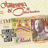 Million Pound Note by Timbuktu