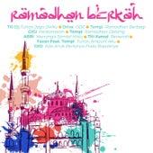 Ramadhan Berkah by Various Artists