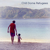 Chill Dome Refugees 2020 de System 7
