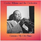 Caravan / My Old Flame (All Tracks Remastered) von Cootie Williams