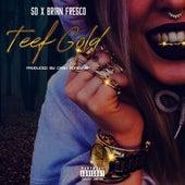 Teef Gold (feat. Caleb James) de SD