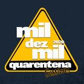 Mil Dez Mil 2020: Quarentena Session by Templo Soul