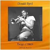 Fuego / Amen (Remastered 2020) by Donald Byrd