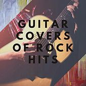 Guitar Covers of Rock Hits by Various Artists