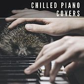Chilled Piano Covers de Various Artists