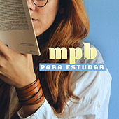 MPB Para Estudar de Various Artists