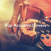 Pop Acoustic Covers di Various Artists
