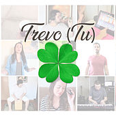 Trevo (Tu) (Cover) by Grupo Pérola Musical