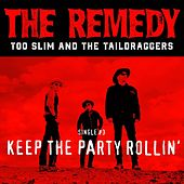 Keep the Party Rollin' by Too Slim & The Taildraggers
