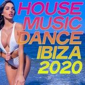 House Music Dance Ibiza 2020 von Various Artists