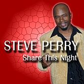 Share This Night - Single by Steve Perry
