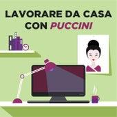 Lavorare da casa con Puccini di Various Artists