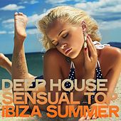 Deep House Sensual Top Ibiza Summer by Various Artists