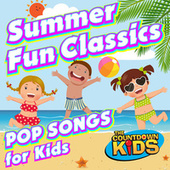 Summer Fun Classics: Pop Songs for Kids di The Countdown Kids