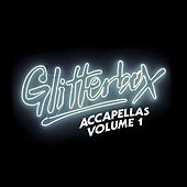 Glitterbox Accapellas, Vol. 1 von Various Artists