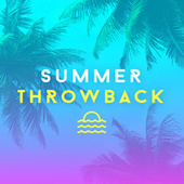 Summer Throwback: Oldies and Chart Classics von Various Artists